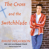 The Cross and the Switchblade (Unabridged) audiobook download