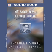Iravukku Munbu Varuvadhu Maalai (Unabridged) audiobook download