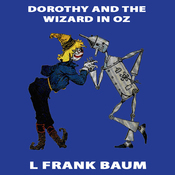 Dorothy and the Wizard of Oz: Wizard of Oz, Book 4, Special Annotated Edition (Unabridged) audiobook download