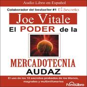 El poder de la mercadotecnia audaz [The Power of Audacious Market Research] audiobook download