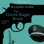 The Green Eagle Score: A Parker Novel (Unabridged) audiobook download