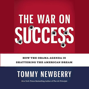 The-war-on-success-how-the-obama-agenda-is-shattering-the-american-dream-unabridged-audiobook