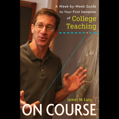 On Course: A Week-by-Week Guide to Your First Semester of College Teaching (Unabridged) audiobook download