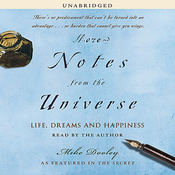 More Notes from the Universe: Life, Dreams and Happiness (Unabridged) audiobook download