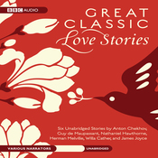 Great Classic Love Stories (Unabridged) audiobook download