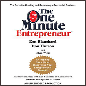The-one-minute-entrepreneur-the-secret-to-creating-and-sustaining-a-successful-business-unabridged-audiobook
