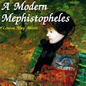 A Modern Mephistopheles (Unabridged) audiobook download