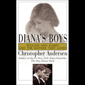 Diana's Boys: William and Harry and the Mother They Loved audiobook download