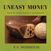 Uneasy Money (Unabridged) audiobook download