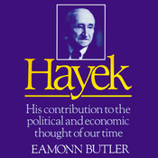 Hayek: His Contribution to the Political and Economic Thought of Our Time (Unabridged) audiobook download