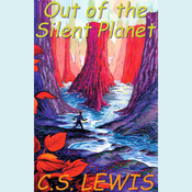 Out of the Silent Planet (Unabridged) audiobook download