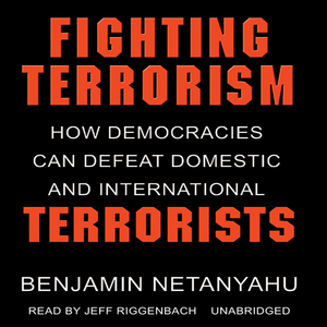 Fighting-terrorism-how-democracies-can-defeat-domestic-and-international-terrorism-unabridged-audiobook