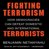 Fighting Terrorism: How Democracies Can Defeat Domestic and International Terrorism (Unabridged) audiobook download