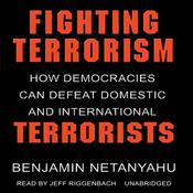 Fighting Terrorism: How Democracies Can Defeat Domestic and International Terrorism (Unabridged) audiobook download