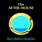 The After House: A Story of Love, Mystery, and a Private Yacht (Unabridged) audiobook download