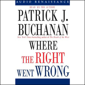 Where the Right Went Wrong: How Neoconservatives Hijacked the Bush Presidency audiobook download