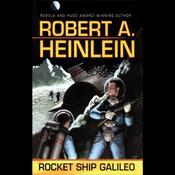 Rocket Ship Galileo (Unabridged) audiobook download