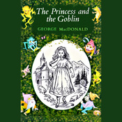 The Princess and the Goblin: Presented by Blackstone (Unabridged) audiobook download