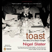Toast: The Story of a Boy's Hunger (Unabridged) audiobook download