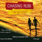 Chasing Rubi: The Truth about Porfirio Rubirosa - the Last Playboy (Unabridged) audiobook download