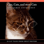 Cats, Cats, and More Cats: An Audio Anthology audiobook download
