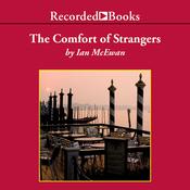 The Comfort of Strangers (Unabridged) audiobook download