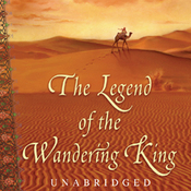 The Legend of the Wandering King (Unabridged) audiobook download