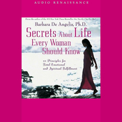 Secrets About Life Every Woman Should Know: 10 Principles for Total Emotional and Spiritual Fulfillment audiobook download