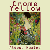 Crome Yellow (Unabridged) audiobook download