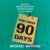 The First 90 Days (Unabridged) audiobook download