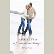 The Secrets of a Fantastic Marriage (Unabridged) audiobook download
