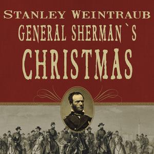 General-shermans-christmas-savannah-1864-unabridged-audiobook
