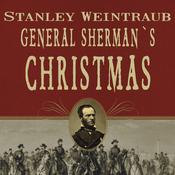 General Sherman's Christmas: Savannah, 1864 (Unabridged) audiobook download