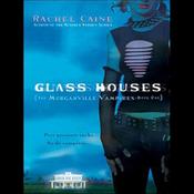 Glass Houses (Unabridged) audiobook download