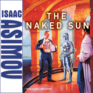 The-naked-sun-unabridged-audiobook