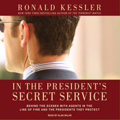 In the President's Secret Service: Behind the Scenes with Agents in the Line of Fire and the Presidents They Protect (Unabridged) audiobook download