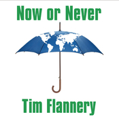 Now or Never: Why We Must Act Now to End Climate Change and Create a Sustainable Future (Unabridged) audiobook download