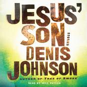Jesus' Son (Unabridged) audiobook download