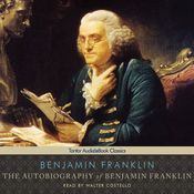 Autobiography of Benjamin Franklin (Unabridged) audiobook download
