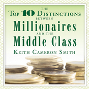 The Top 10 Distinctions Between Millionaires and the Middle Class (Unabridged) audiobook download