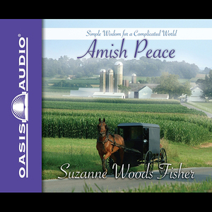 Amish-peace-simple-wisdom-for-a-complicated-world-unabridged-audiobook