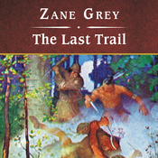 The Last Trail (Unabridged) audiobook download