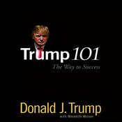 Trump 101: The Way to Success (Unabridged) audiobook download