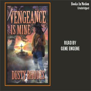 Vengeance-is-mine-unabridged-audiobook