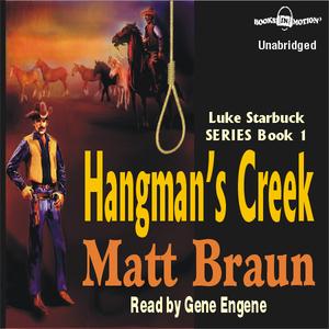 Hangmans-creek-luke-starbuck-series-1-unabridged-audiobook