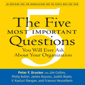 The Five Most Important Questions: You Will Ever Ask About Your Organization (Unabridged) audiobook download