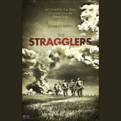 The Stragglers: An Incredible True Story of Survival from the Korean War audiobook download