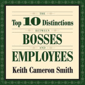 The Top 10 Distinctions Between Bosses and Employees (Unabridged) audiobook download