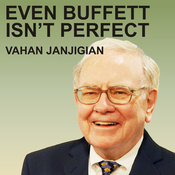 Even Buffett Isn't Perfect: What You Can - and Can't - Learn from the World's Greatest Investor (Unabridged) audiobook download