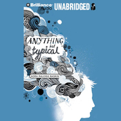 Anything but Typical (Unabridged) audiobook download